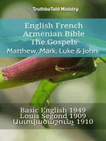 English French Armenian Bible - The Gospels - Matthew, Mark, Luke & John
