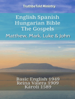English Spanish Hungarian Bible - The Gospels - Matthew, Mark, Luke & John