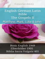 English German Latin Bible - The Gospels II - Matthew, Mark, Luke & John