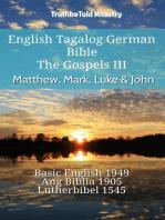 English Tagalog German Bible - The Gospels III - Matthew, Mark, Luke & John