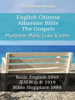 English Chinese Albanian Bible - The Gospels - Matthew, Mark, Luke & John