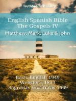 English Spanish Bible - The Gospels IV - Matthew, Mark, Luke and John