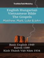 English Hungarian Vietnamese Bible - The Gospels - Matthew, Mark, Luke & John