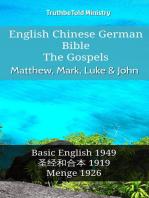 English Chinese German Bible - The Gospels - Matthew, Mark, Luke & John