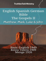 English Spanish German Bible - The Gospels II - Matthew, Mark, Luke & John: Basic English 1949 - Reina Valera 1909 - Menge 1926