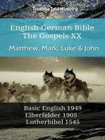 English German Bible - The Gospels XX - Matthew, Mark, Luke & John