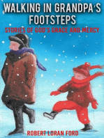 Walking in Grandpa's Footsteps