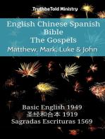 English Chinese Spanish Bible - The Gospels - Matthew, Mark, Luke & John