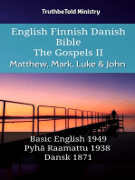 English Finnish Danish Bible - The Gospels II - Matthew, Mark, Luke & John