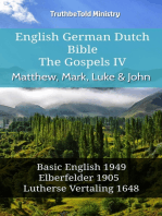 English German Dutch Bible - The Gospels IV - Matthew, Mark, Luke & John