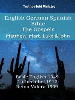 English German Spanish Bible - The Gospels - Matthew, Mark, Luke & John