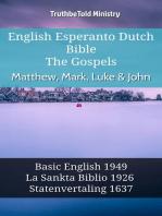 English Esperanto Dutch Bible - The Gospels - Matthew, Mark, Luke & John