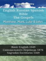 English Russian Spanish Bible - The Gospels - Matthew, Mark, Luke & John