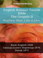 English Russian Danish Bible - The Gospels II - Matthew, Mark, Luke & John