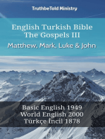 English Turkish Bible - The Gospels III - Matthew, Mark, Luke and John: Basic English 1949 - World English 2000 - Türkçe İncil 1878
