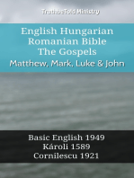 English Hungarian Romanian Bible - The Gospels - Matthew, Mark, Luke & John
