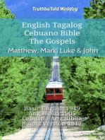 English Tagalog Cebuano Bible - The Gospels - Matthew, Mark, Luke & John: Basic English 1949 - Ang Biblia 1905 - Cebuano Ang Biblia, Bugna Version 1917