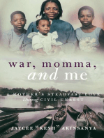 War, Momma, and Me