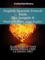 English Spanish French Bible - The Gospels II - Matthew, Mark, Luke & John