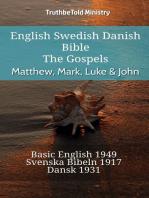 English Swedish Danish Bible - The Gospels - Matthew, Mark, Luke & John