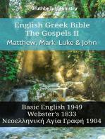 English Greek Bible - The Gospels II - Matthew, Mark, Luke and John