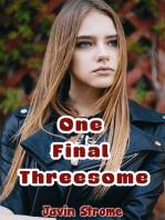 One Final Threesome
