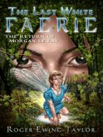 The Last White Faerie