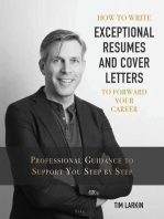 How to Write Exceptional Resumes and Cover Letters to Forward Your Career