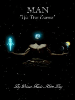 """Man"" His True Essence"