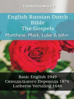 English Russian Dutch Bible - The Gospels II - Matthew, Mark, Luke & John