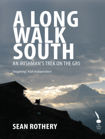 A Long Walk South