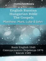 English Russian Hungarian Bible - The Gospels - Matthew, Mark, Luke & John