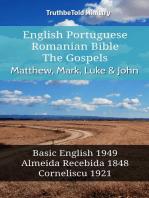 English Portuguese Romanian Bible - The Gospels - Matthew, Mark, Luke & John