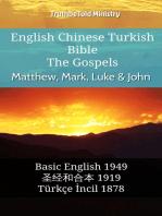 English Chinese Turkish Bible - The Gospels - Matthew, Mark, Luke & John: Basic English 1949 - 圣经和合本 1919 - Türkçe İncil 1878