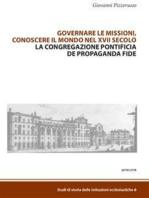 Governare le missioni, conoscere il mondo nel XVII secolo