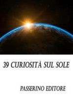 39 curiosità sul sole