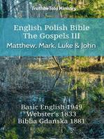 English Polish Bible - The Gospels III - Matthew, Mark, Luke and John