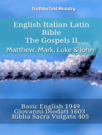 English Italian Latin Bible - The Gospels II - Matthew, Mark, Luke & John