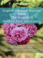 English German Russian Bible - The Gospels II - Matthew, Mark, Luke & John