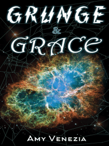 Grunge & Grace: The Grace Jackson Trilogy, #1