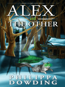 Alex and The Other: Weird Stories Gone Wrong