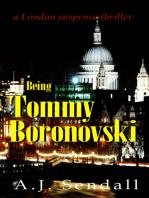 Being Tommy Boronovski