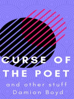 Curse Of The Poet And Other Stuff