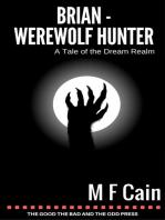 Brian Werewolf Hunter