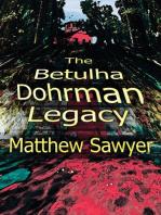 The Betulha Dohrman Legacy