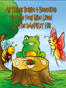 Fitz The Frog Who Lived on the Happiest Hill