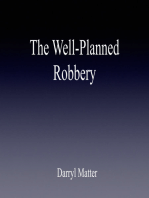 The Well-Planned Robbery