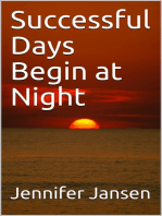 Successful Days Begin at Night