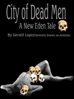 City of Dead Men (A New Eden Tale)