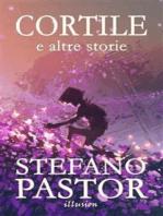 Cortile (e altre storie)